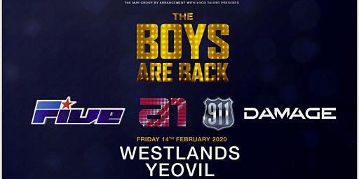 The Boys Are Back! 5ive/A1/Damage/911 (Westlands, Yeovil)