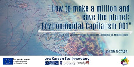 How to Make a Million and Save the Planet: Environmental Capitalism 001 tickets