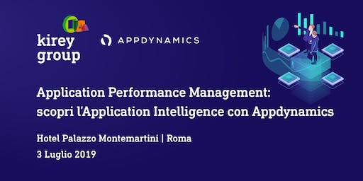 Application Performance Management: scopri l'Application Intelligence con Appdynamics
