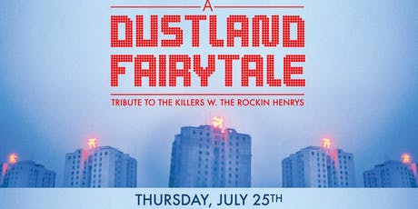 A Dustland Fairytale - A Tribute to The Killers tickets