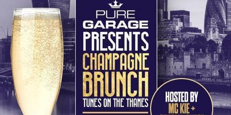 Pure Garage Champagne Brunch | Tunes on the Thames tickets