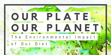 Our Plate & The Planet