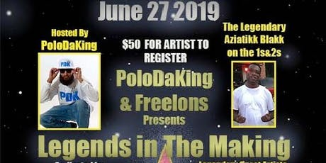 Polo DaKing and Freelons Presents Legends In The Making Showcase tickets