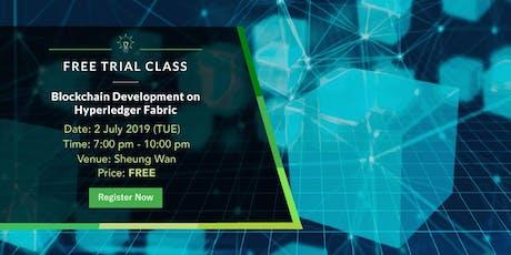 Free Trial Class: Blockchain Development on Hyperledger Fabric (2 July 2019) tickets