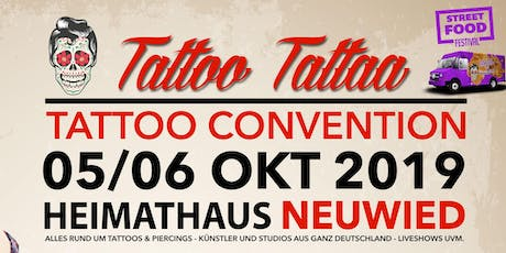 "Tattoo Convention Neuwied ""TattooTattaa"" Tickets"