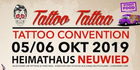 """Tattoo Convention Neuwied """"TattooTattaa"""" Tickets"""