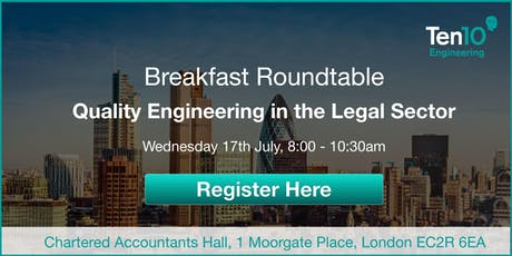 Breakfast Roundtable: Quality Engineering in the Legal Sector tickets