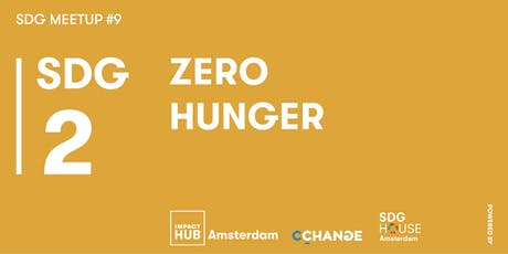 SDG Meetup #9 | Zero Hunger tickets