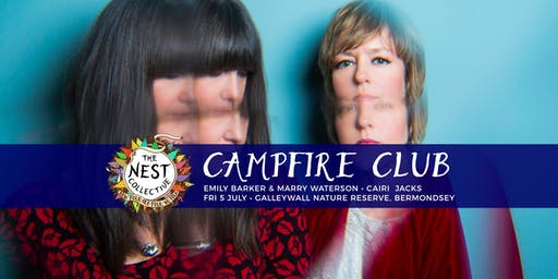 Campfire Club: Marry Waterson & Emily Barker | Cairi Jacks