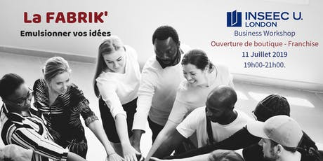 LA FABRIK' #5 - Business Workshop - INSEEC - De la boutique à franchise billets