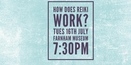 How Does Reiki Work? tickets