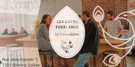 Café Freelance Genève #2 tickets