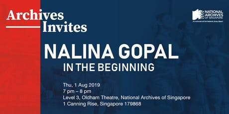 Archives Invites – Nalina Gopal: In the Beginning tickets