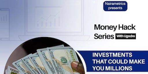 Money Hack Series with Ugodre