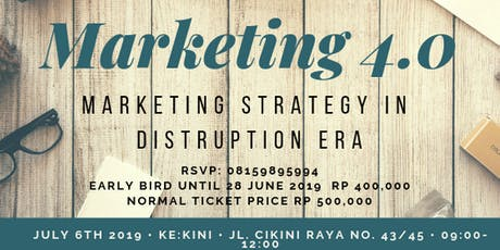 (PAID) WORKSHOP : LEARN ABOUT MARKETING 4.0 tickets