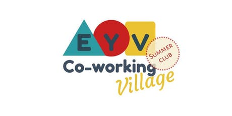Co-working Village sessions with Childcare - Summer Club tickets