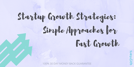 Startup Growth Strategies for Fast Growth tickets