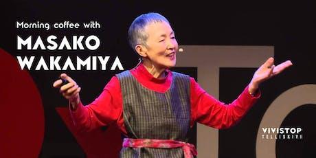 Hommikukohv  Masako Wakamiyaga / Morning coffee with Masako Wakamiya tickets