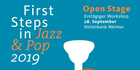 First steps in Jazz & Pop - Open Stage 2019 Tickets