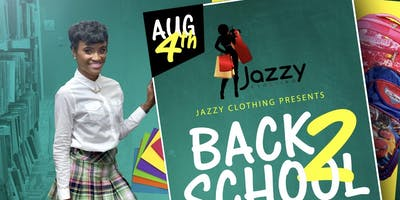 Jazzy Clothing Back To School Bash