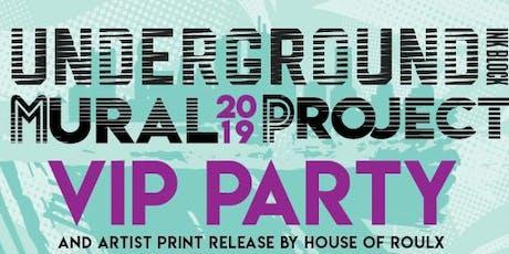 Underground VIP Party & Artist Print Release tickets