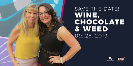 Save The Date For: Wine, Chocolate & Weed  tickets