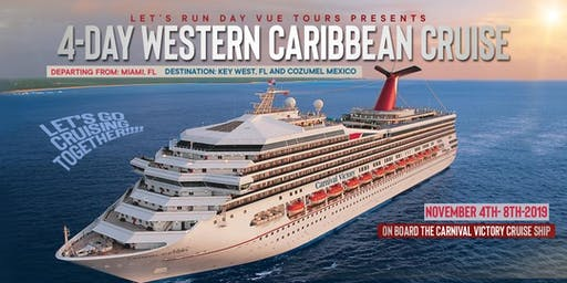 Let's Run Day Vue 4-Day Western Caribbean Cruise 11/2019