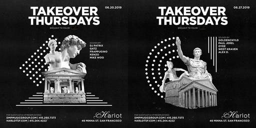 Takeover Thursdays – DJs PATRIX, GATZ, FRAPPUGINO, KENZO & MIKE WOO – HipHop / Top40 / Classic Remixes