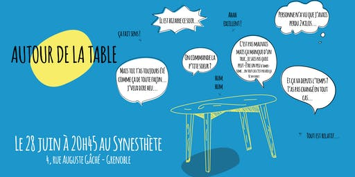 Autour de la table // Spectacle improvisé