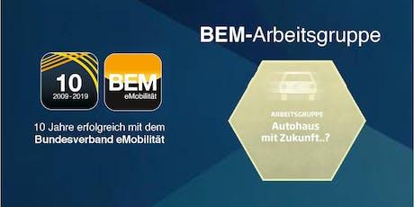 """BEM-Arbeitsgruppe """"Autohaus mit Zukunft?"""" Tickets"""