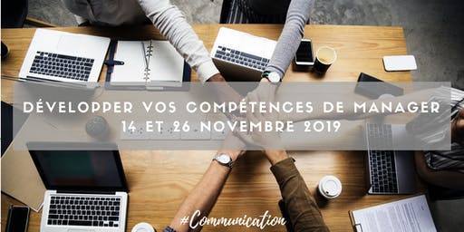 """Formation """"Développer vos compétences de manager"""" - 14 et 26 novembre"""