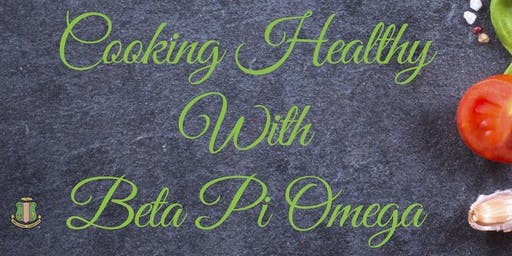 Cooking Healthy with Beta Pi Omega Chapter