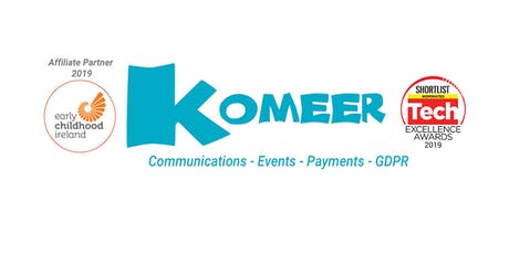 Komeer for Childcare Dublin 24 Presentation  tickets