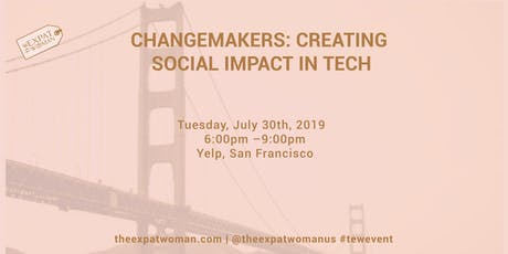 Changemakers: Creating Social Impact in Tech   tickets
