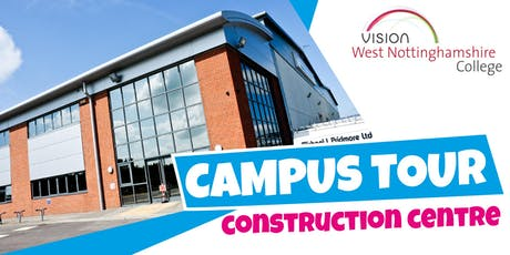 Campus Tour - Construction Centre tickets