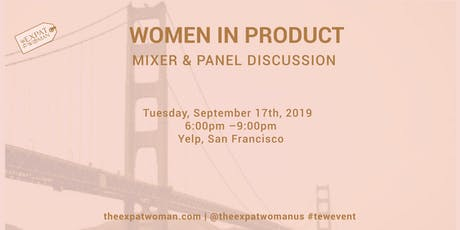 Women in Product: Mixer and Panel Discussion @Yelp, SF tickets