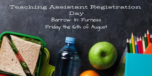 Barrow- In- Furness: Teaching Assistant Registration Day