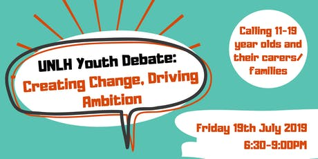 UNLH Youth Debate - Creating Change, Driving Ambition tickets