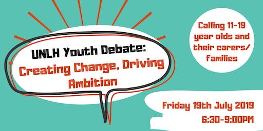UNLH Youth Debate - Creating Change, Driving Ambition