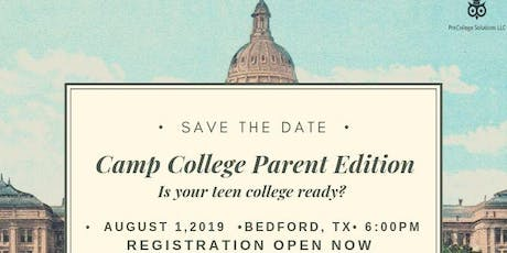 Camp College-Parent Edition tickets