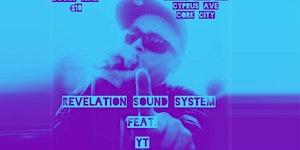 REVELATION SOUNDSYSTEM  &  YT