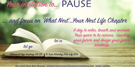 Pause : What Next tickets