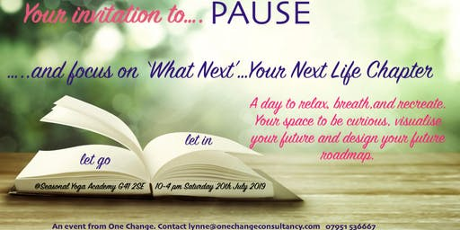 Pause : What Next