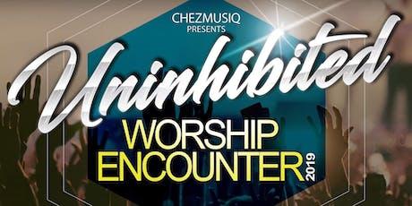 The Uninhibited Worship Encounter tickets