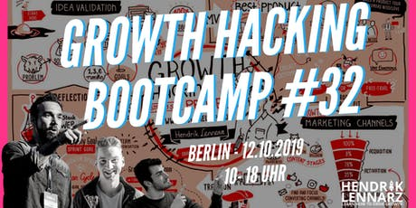 GROWTH HACKING BOOTCAMP  #32 - Berlin  Tickets