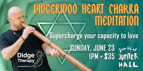 Didgeridoo Heart Chakra Meditation tickets