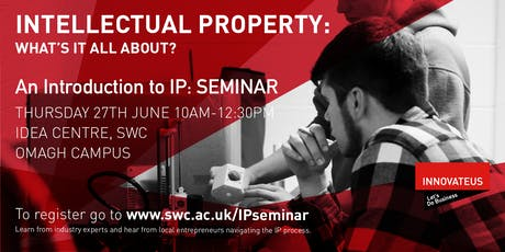 Intellectual Property: What's it all about? tickets