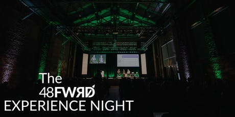 The 48forward Experience Night tickets