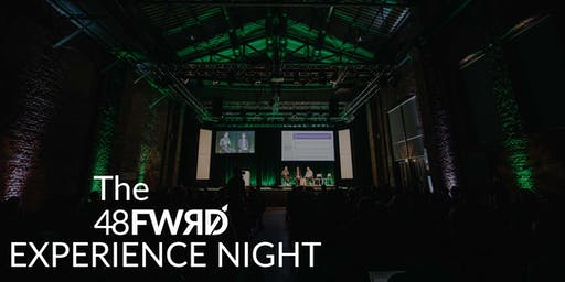 The 48forward Experience Night