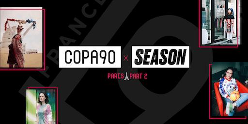 SEASON ZINE X COPA90: PARIS Part 2.